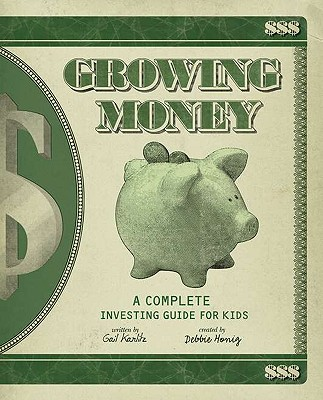 Growing Money By Karlitz, Gail/ Honig, Debbie (CRT)