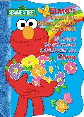 Elmo's Guessing Game About Colors By Luna Rising Books (COR)